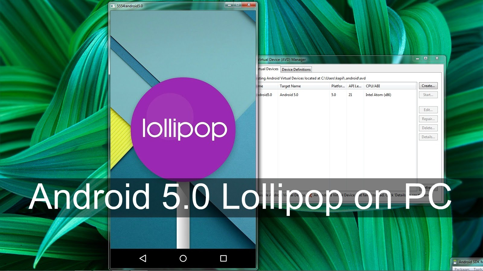 Android 5.0 Lollipop Install on PC